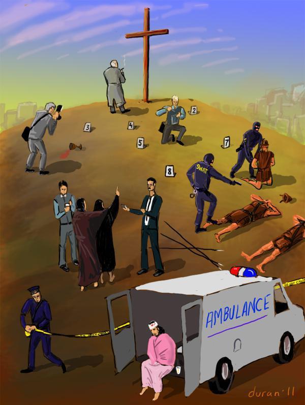 Розп'яття Христа. Приїхала поліція, швидка, проводиться слідство. Альтернативна історія. Релігійний гумор, карикатури